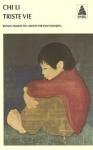 """Couverture du livre : """"Triste vie"""""""