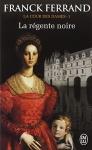 """Couverture du livre : """"La régente noire"""""""