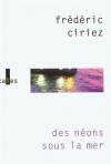 """Couverture du livre : """"Des néons sous la mer"""""""
