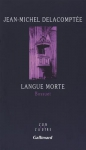 """Couverture du livre : """"Langue morte"""""""