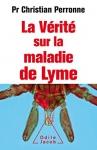 """Couverture du livre : """"La vérité sur la maladie de Lyme"""""""
