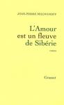"""Couverture du livre : """"L'Amour est un fleuve de Sibérie"""""""