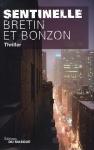 """Couverture du livre : """"Sentinelle"""""""