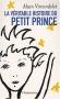 """Couverture du livre : """"La véritable histoire du Petit prince"""""""