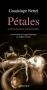 """Couverture du livre : """"Pétales"""""""