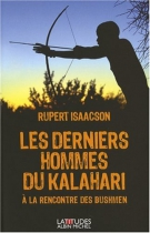 """Couverture du livre : """"Les derniers hommes du Kalahari"""""""