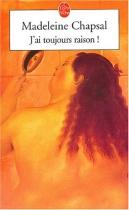 """Couverture du livre : """"J'ai toujours raison"""""""