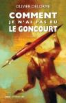 """Couverture du livre : """"Comment je n'ai pas eu le Goncourt"""""""
