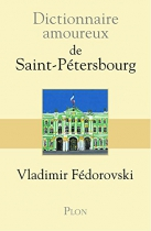 """Couverture du livre : """"Dictionnaire amoureux de Saint-Pétersbourg"""""""