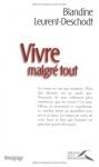 """Couverture du livre : """"Vivre malgré tout"""""""