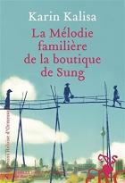 """Couverture du livre : """"La mélodie familière de la boutique de Sung"""""""