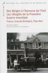"""Couverture du livre : """"Des Belges à l'épreuve de l'exil - Les réfugiés de la Première Guerre mondiale"""""""