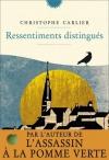 """Couverture du livre : """"Ressentiments distingués"""""""