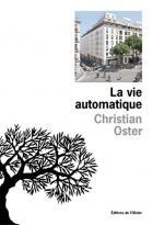 """Couverture du livre : """"La vie automatique"""""""
