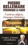 """Couverture du livre : """"Curieux objets, étranges histoires"""""""