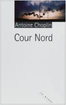 """Couverture du livre : """"Cour Nord"""""""