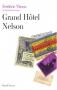 """Couverture du livre : """"Grand hôtel Nelson"""""""