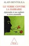 """Couverture du livre : """"Le verbe contre la barbarie"""""""