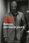 """Couverture du livre : """"Bakou, derniers jours"""""""