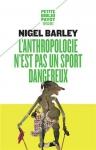 """Couverture du livre : """"L'anthropologie n'est pas un sport dangereux"""""""