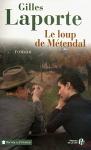 """Couverture du livre : """"Le loup de Métendal"""""""