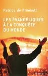"""Couverture du livre : """"Les évangéliques à la conquête du monde"""""""