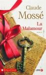 """Couverture du livre : """"La Malamour"""""""
