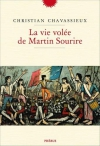 """Couverture du livre : """"La vie volée de Martin Sourire"""""""