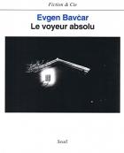"""Couverture du livre : """"Le voyeur absolu"""""""