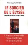 """Couverture du livre : """"Le sorcier de l'Élysée"""""""