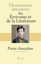 """Couverture du livre : """"Dictionnaire amoureux des écrivains et de la littérature"""""""
