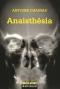 """Couverture du livre : """"Anaisthesia"""""""