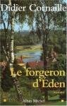 """Couverture du livre : """"Le forgeron d'Eden"""""""