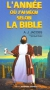 """Couverture du livre : """"L'année où j'ai vécu selon la Bible ou L'humble quête d'un homme qui chercha à suivre la Bible aussi littéralement que possible"""""""