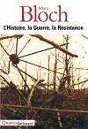 """Couverture du livre : """"L'histoire, la guerre, la résistance"""""""