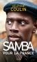"""Couverture du livre : """"Samba pour la France"""""""