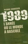 """Couverture du livre : """"1989, l'année où le monde a basculé"""""""
