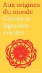 """Couverture du livre : """"Contes et légendes créoles de Guadeloupe, Guyane, Haïti et Martinique"""""""