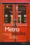 """Couverture du livre : """"Métro insolite"""""""