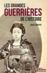 """Couverture du livre : """"Les grandes guerrières de l'histoire"""""""