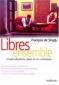 """Couverture du livre : """"Libres ensemble"""""""