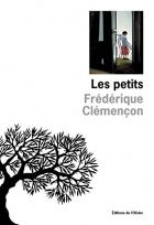 """Couverture du livre : """"Les petits"""""""