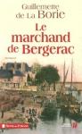 """Couverture du livre : """"Le marchand de Bergerac"""""""