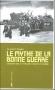 """Couverture du livre : """"Le mythe de la bonne guerre"""""""