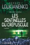 """Couverture du livre : """"Les sentinelles du crépuscule"""""""