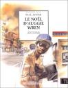 """Couverture du livre : """"Le Noël d'Auggie Wren"""""""