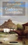 """Couverture du livre : """"Confidences auvergnates"""""""