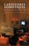 """Couverture du livre : """"Carnivores domestiques"""""""