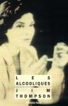 """Couverture du livre : """"Les alcooliques"""""""