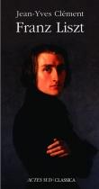 """Couverture du livre : """"Franz Liszt ou La dispersion magnifique"""""""